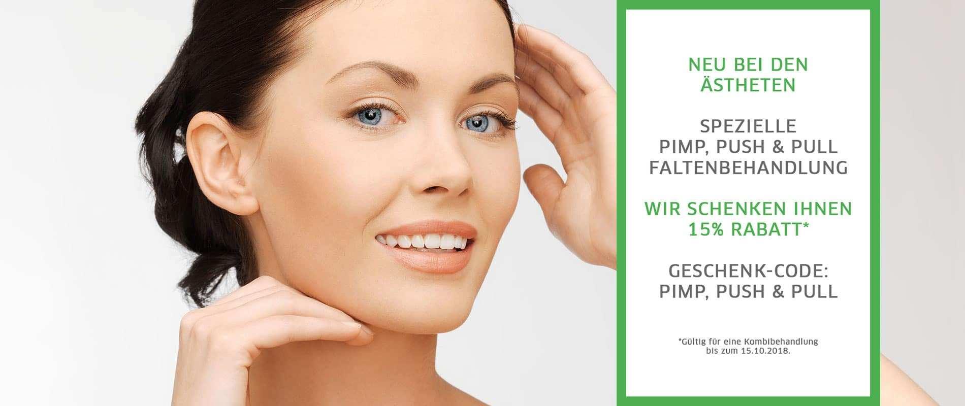 Rabattcode: Pimp, Push, Pull Faltenbehandlung München