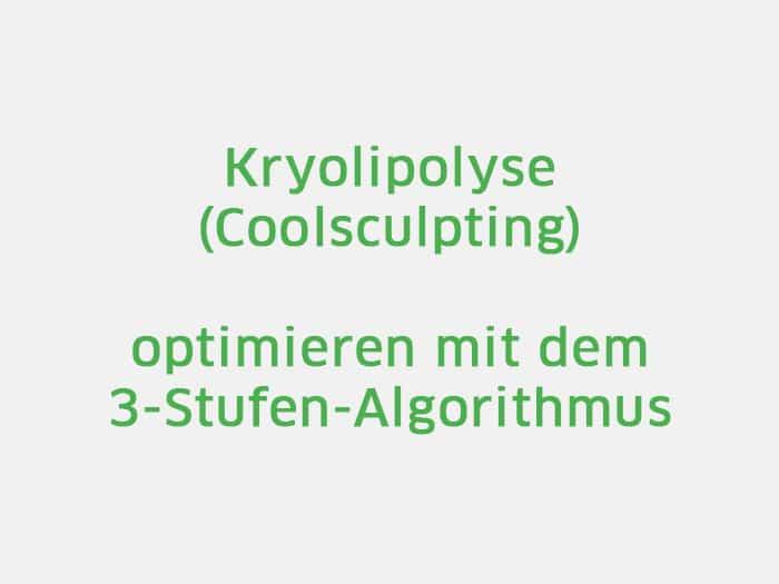 Kryolipolyse München mit 3-Stufen Algorithmus optimieren
